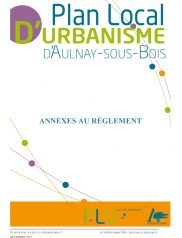 2 1 Annexes Au Règlement Plu Aulnay Sous Bois Dossier D'approbation