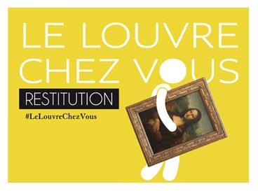 LOUVRE CHEZ VOUS RESTITUTION