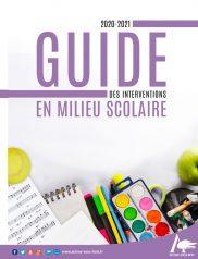 Guide des interventions en milieu scolaire 2020-2021