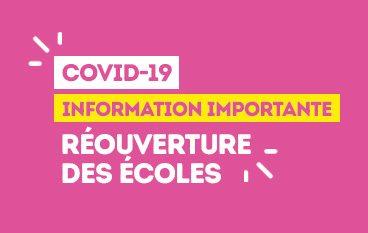 Information : réouverture des écoles