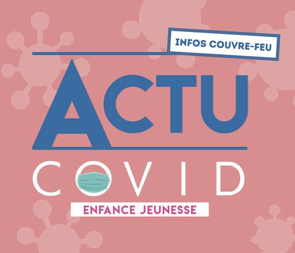 Actualité COVID Education Jeunesse