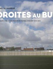 Droites au but - Amélie DEBRAY