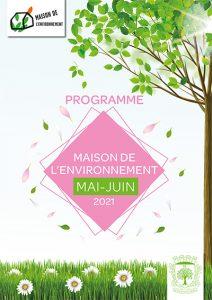 Programme Maison de l'Environnement de mai à juin 2021