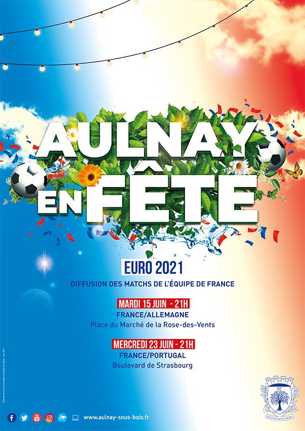 Aulnay en fête : Euro 2021